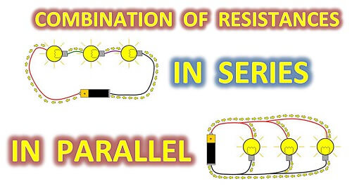 COMBINATION OF RESISTANCE IN SERIES AND PARALLEL